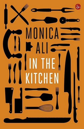 """In the kitchen"", Monica Ali"