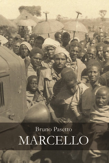 "Bruno Pasetto: ""Marcello"""