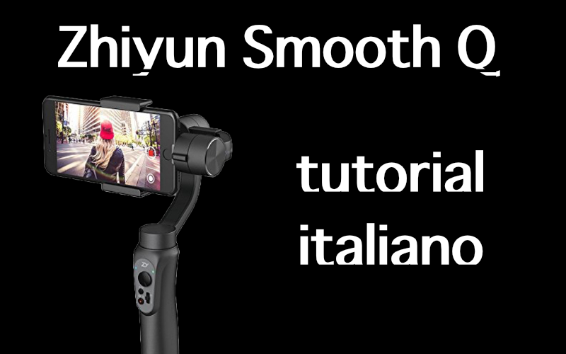 Zhiyun Smooth Q smartvideophotography