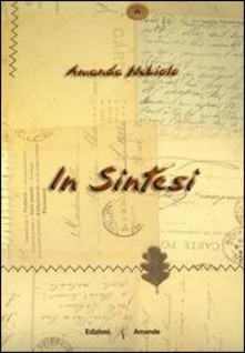 "Amanda Nebiolo: ""In sintesi"""