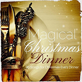 MAGICAL CHRISTMAS DINNER (GBMUSIC, 2017)