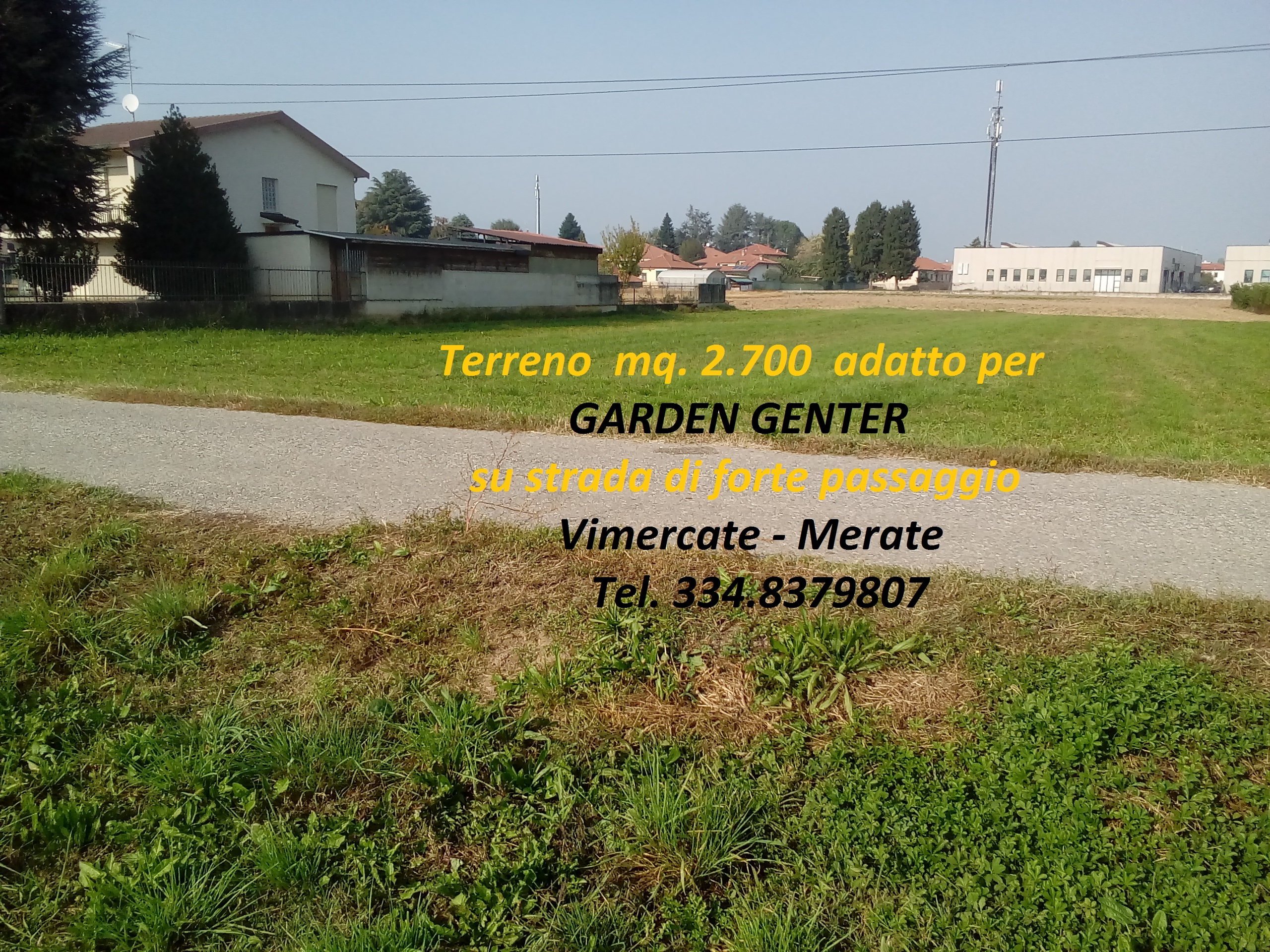 Terreno adatto per GARDEN  CENTER