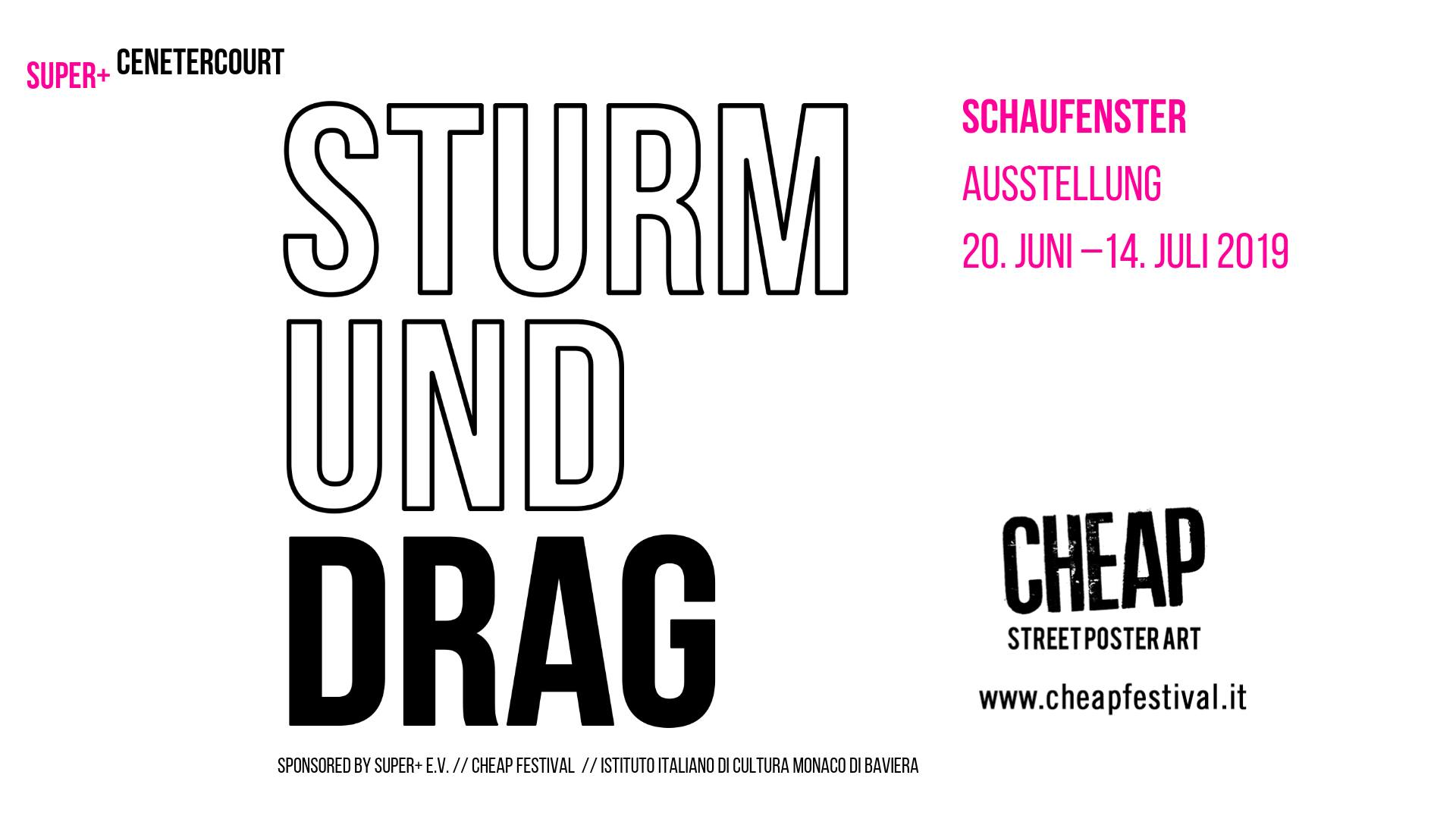 SuperCentercourtSTURM UND DRAG Cheap Festival in Kooperation mit superjpg