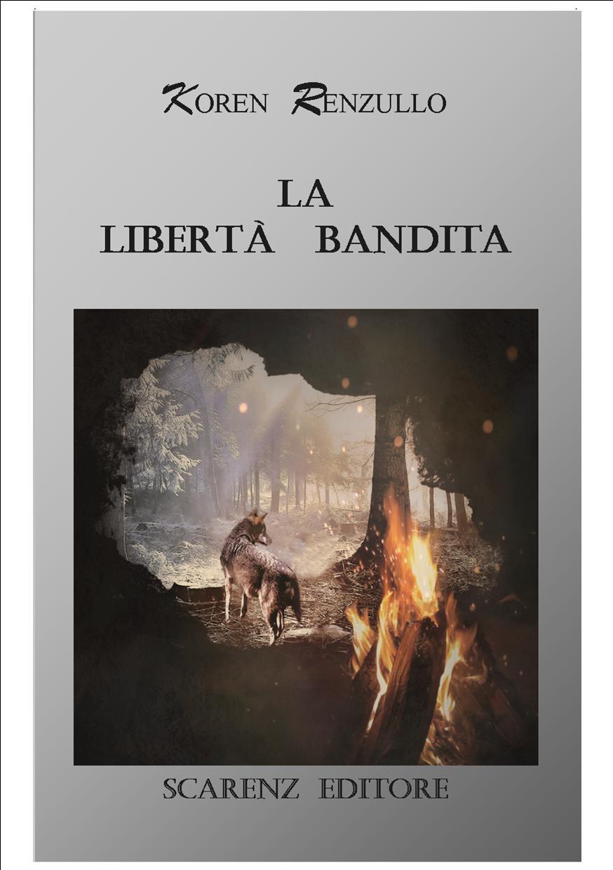 LA LIBERTA' BANDITA