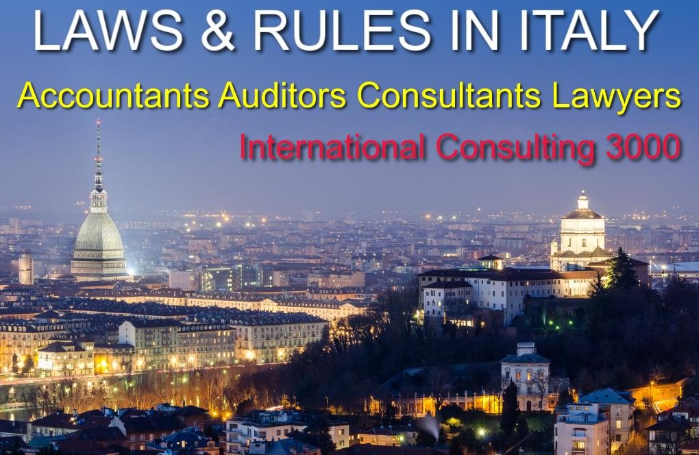 LAWS AND RULES IN ITALY FOR INTERNATIONAL INVESTORS LEGAL ASSITANCE