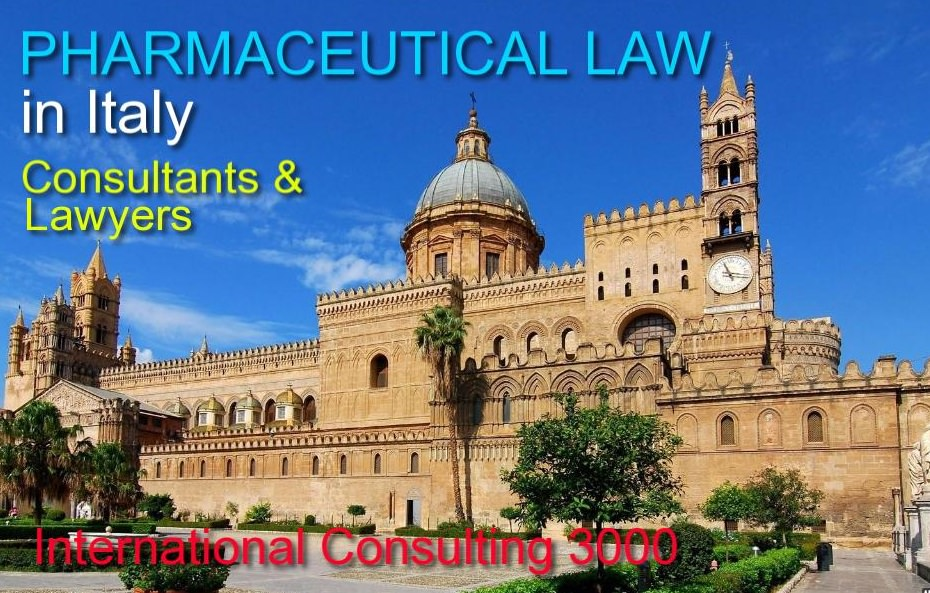 PHARMACEUTICAL LAWS IN ITALY LAWYERS