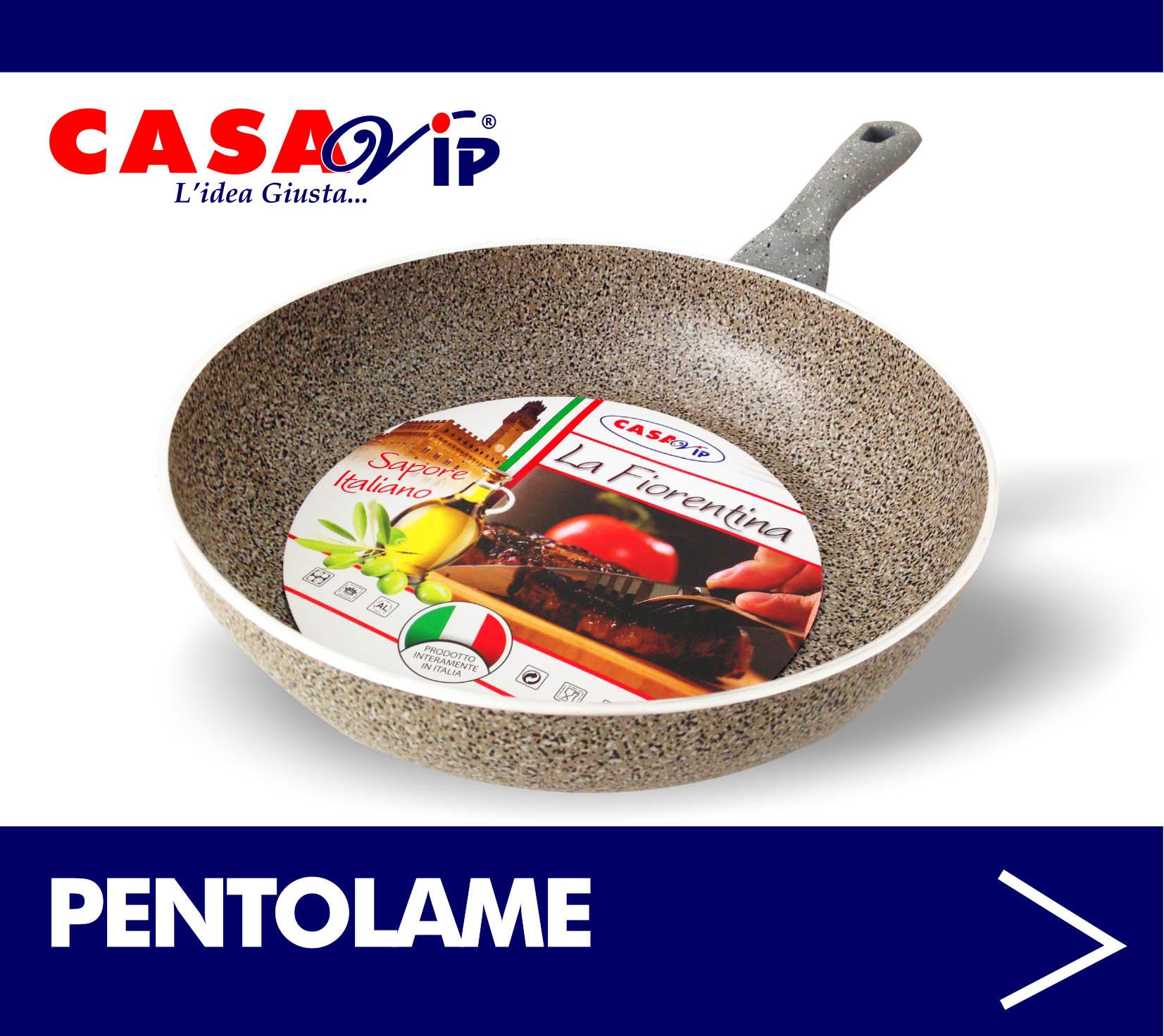 PENTOLAME CASAVIP