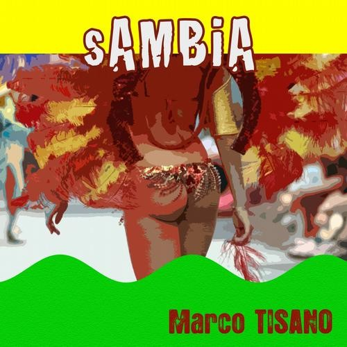 Marco Tisano - Sambia (DJ SaF Remix) - Italian Way Music [DS108512]