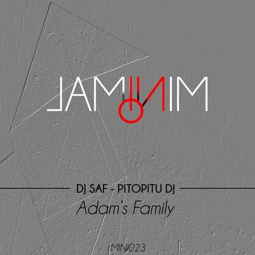 DJ SaF, Pitopitu DJ - Adam's Family (Original Mix) - Laminim (Traxacid) - MINI023