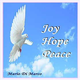 JOY HOPE PEACE di Mario Di Marco (FM Records, 2015)
