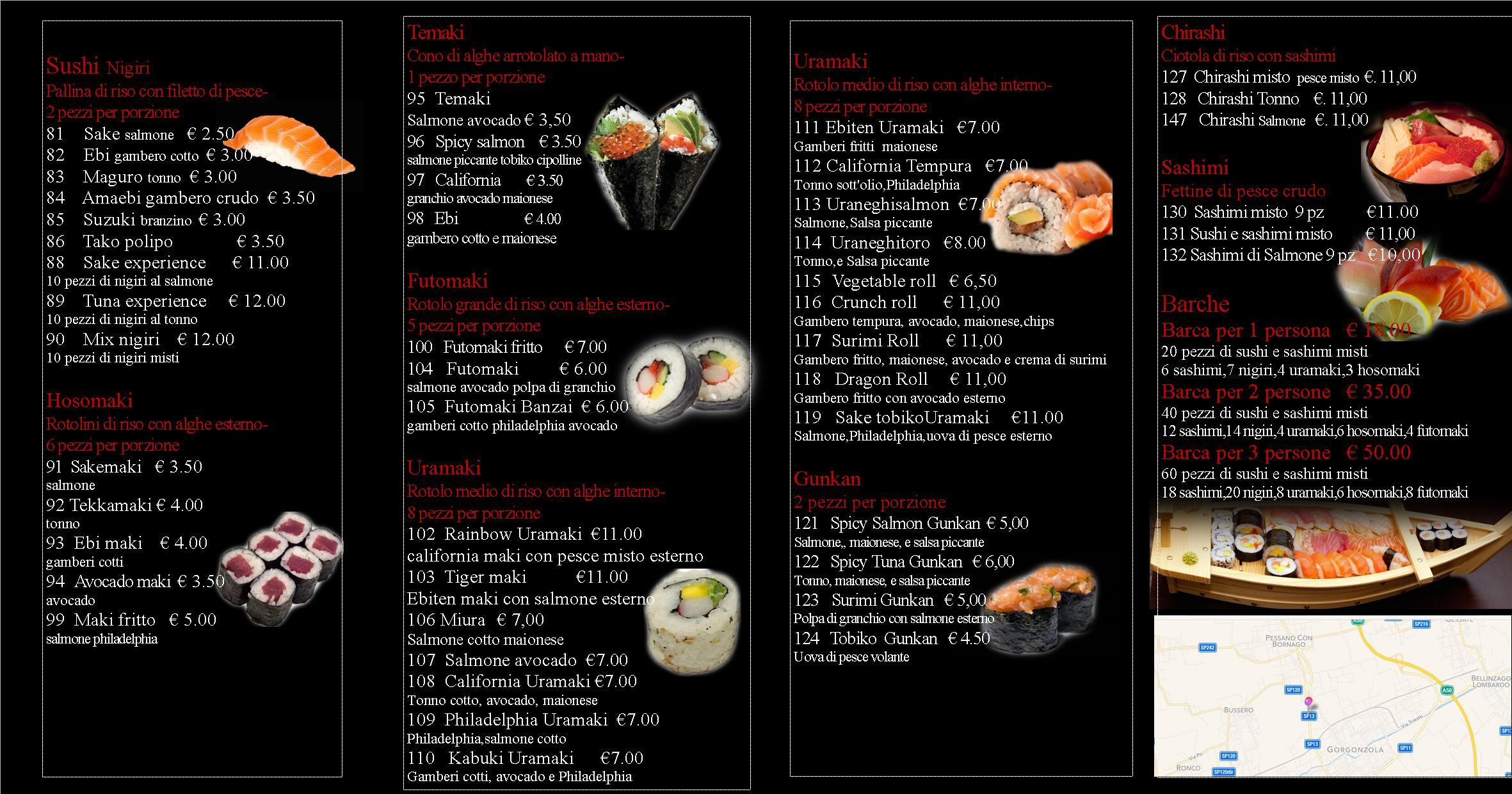 Sushi House , Via Monza 20 Gorgonzola.