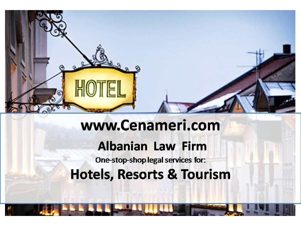 Hotels, Resorts & Tourism, Law Firm, Tirana, Albania
