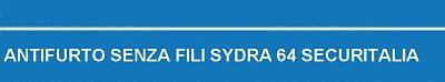 SECURHOUSE SENZA FILI SYDRA 64 SECURITALIA