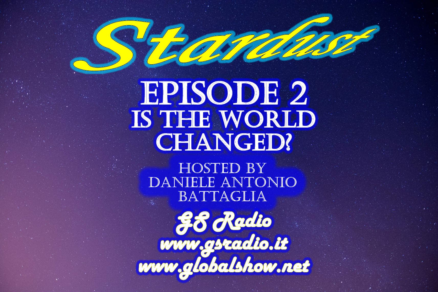Episode 2 - Is the world changed?