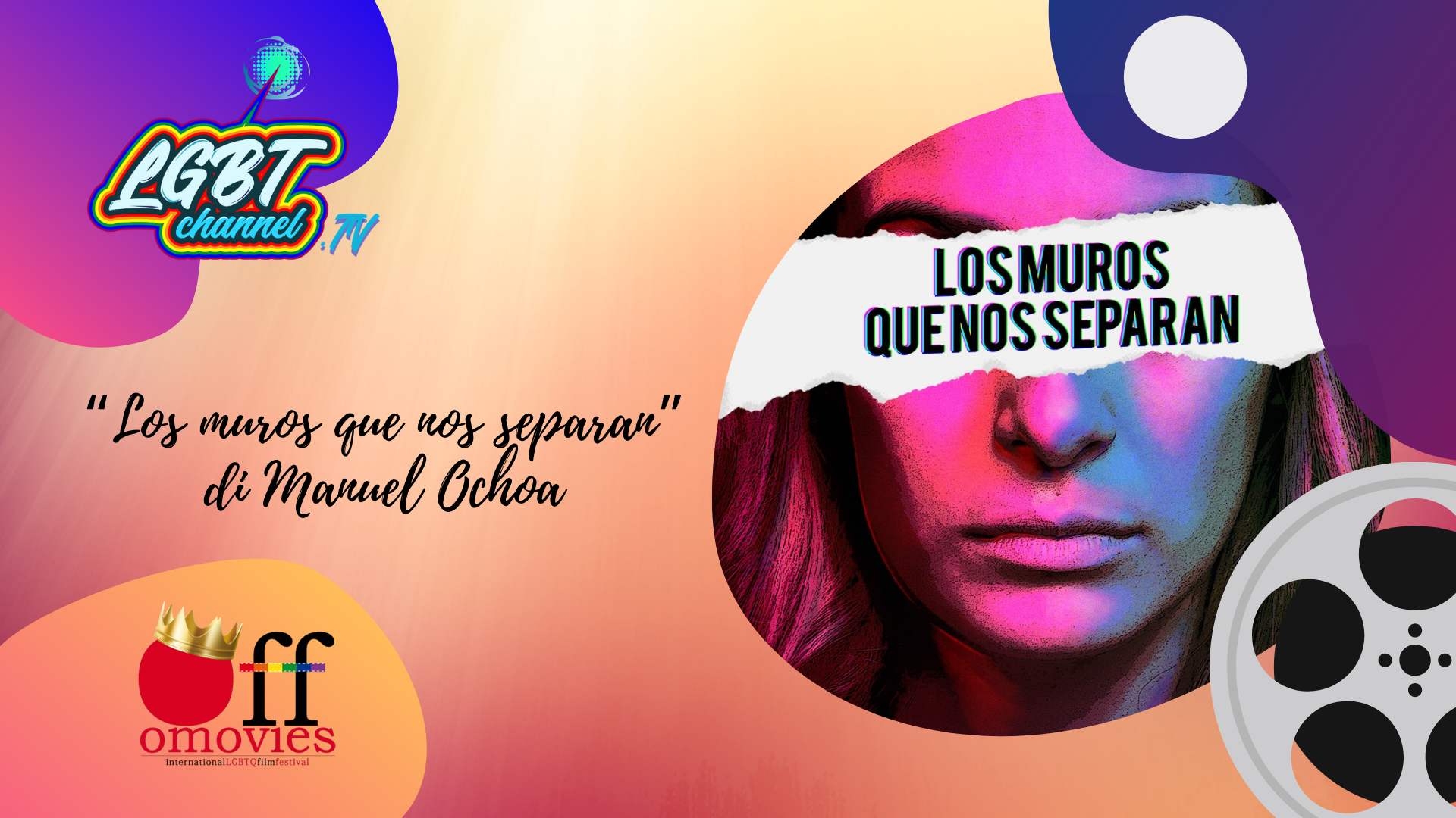 #CineForum | OFF - Manuel Ocho a lgbtchannel.tv