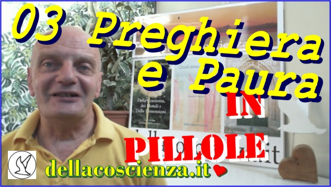 Video In Pillole 03 Preghiera E Paura