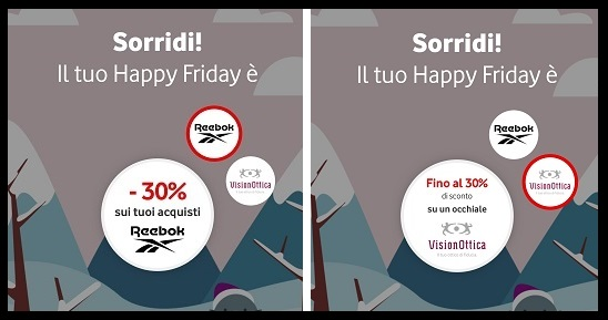 HAPPY FRIDAY VODAFONE REEBOOK/VisionOttica