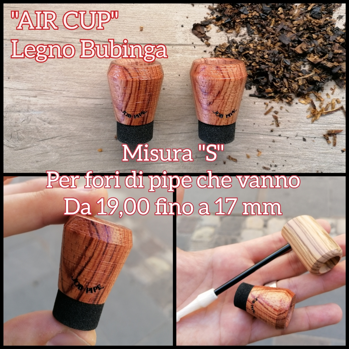 "Job Pipe Air Cup ""Bubinga"" (Note Incensose) Size ""L o S"""