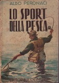 Lo sport della pesca Aldo Peronaci 1951jpg