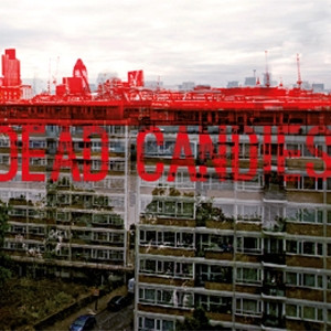 DEAD CANDIES - ARCHITECTURE 2012