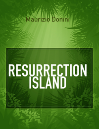 RESURRECTION ISLAND