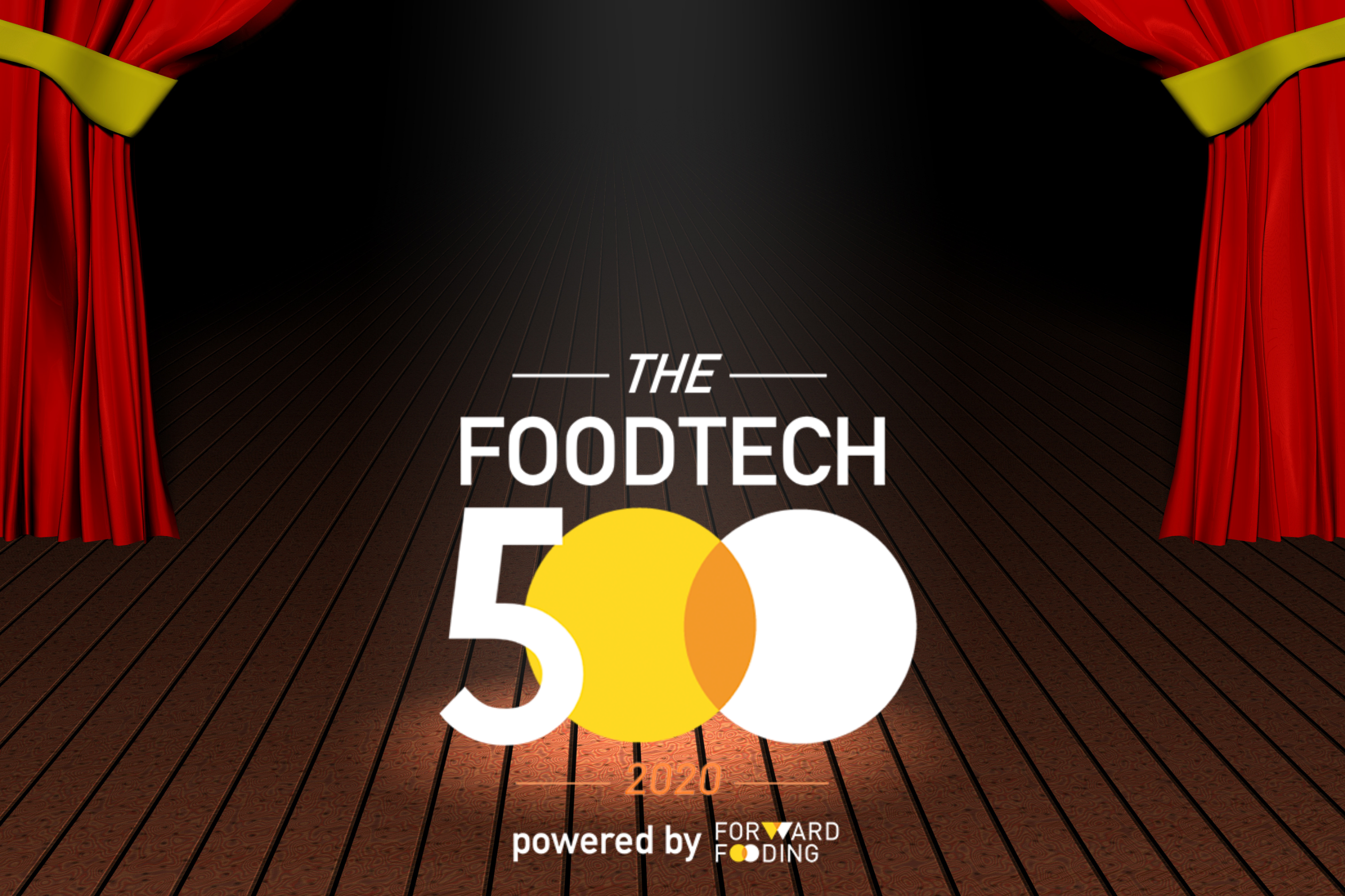CURTAIN UP ON FOODTECH500 2020