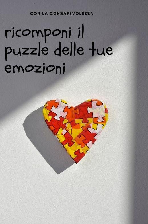 ricomponi il puzzle delle tue emozioni1jpg