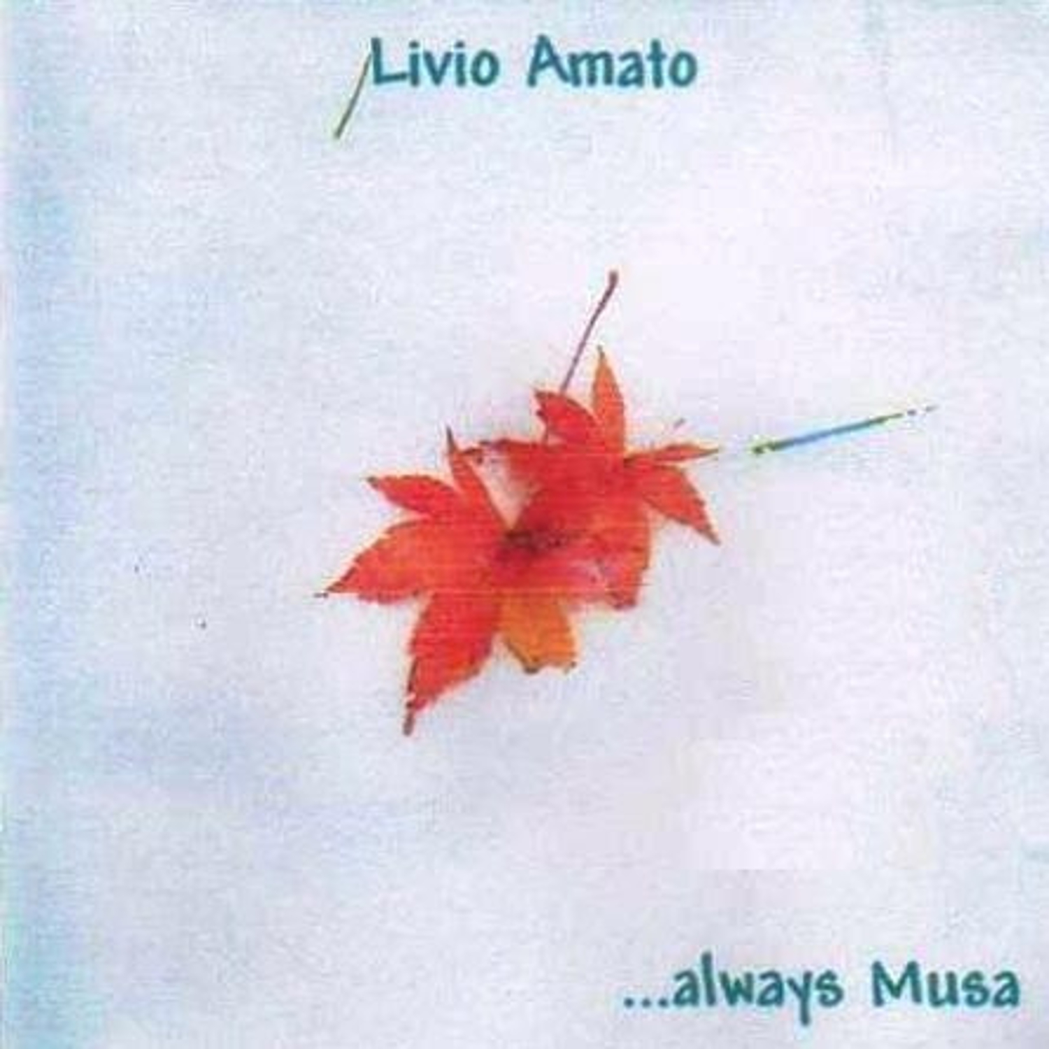 Livio Amato Always Musa