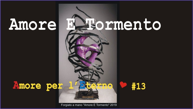 """Amore E Tormento"" # 13 Playlist youtube ""Amore Per L'Eterno"""