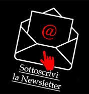 Clicca qui per sottoscrivere la Newsletter