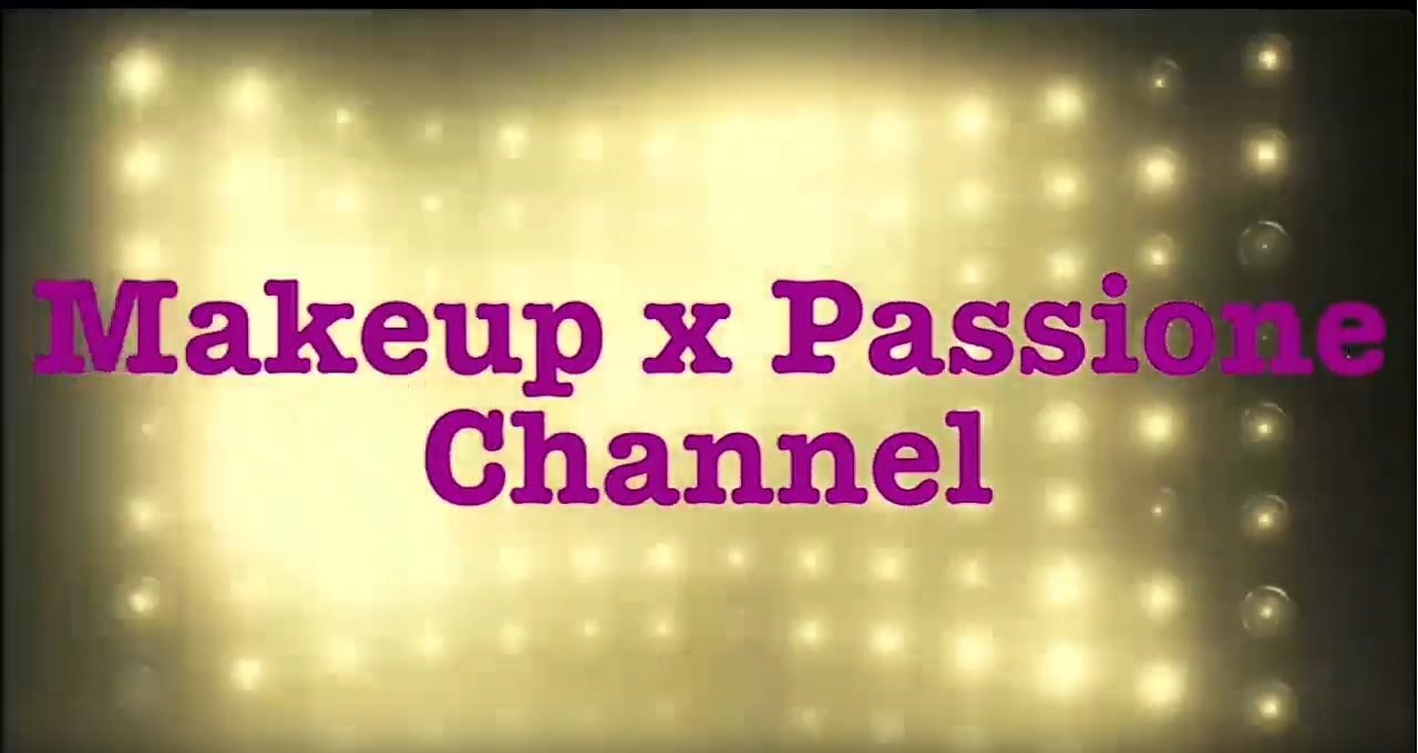 Youtube: Makeup x Passione