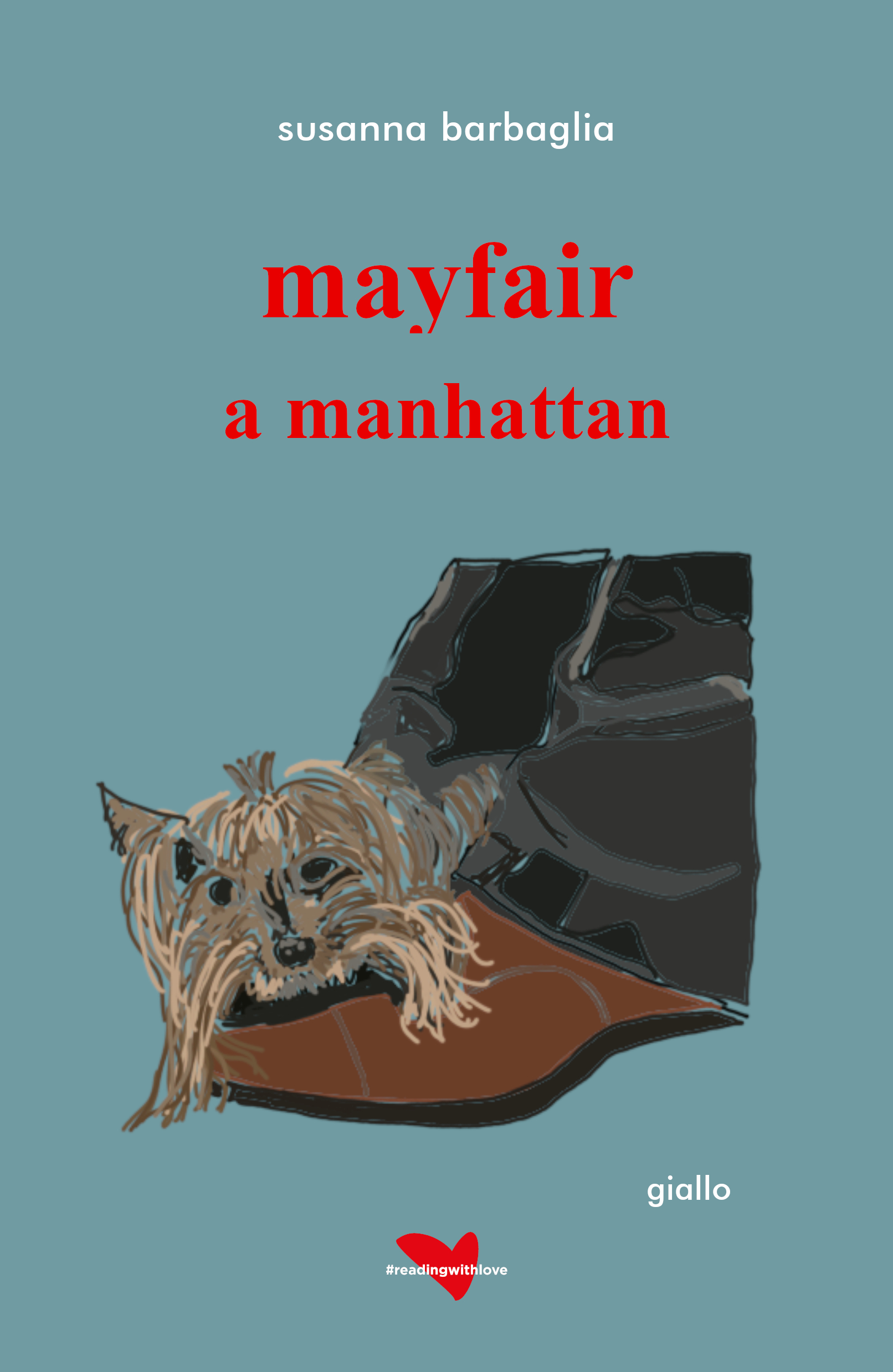 Mayfair a MAnhattan - Susanna Barbaglia
